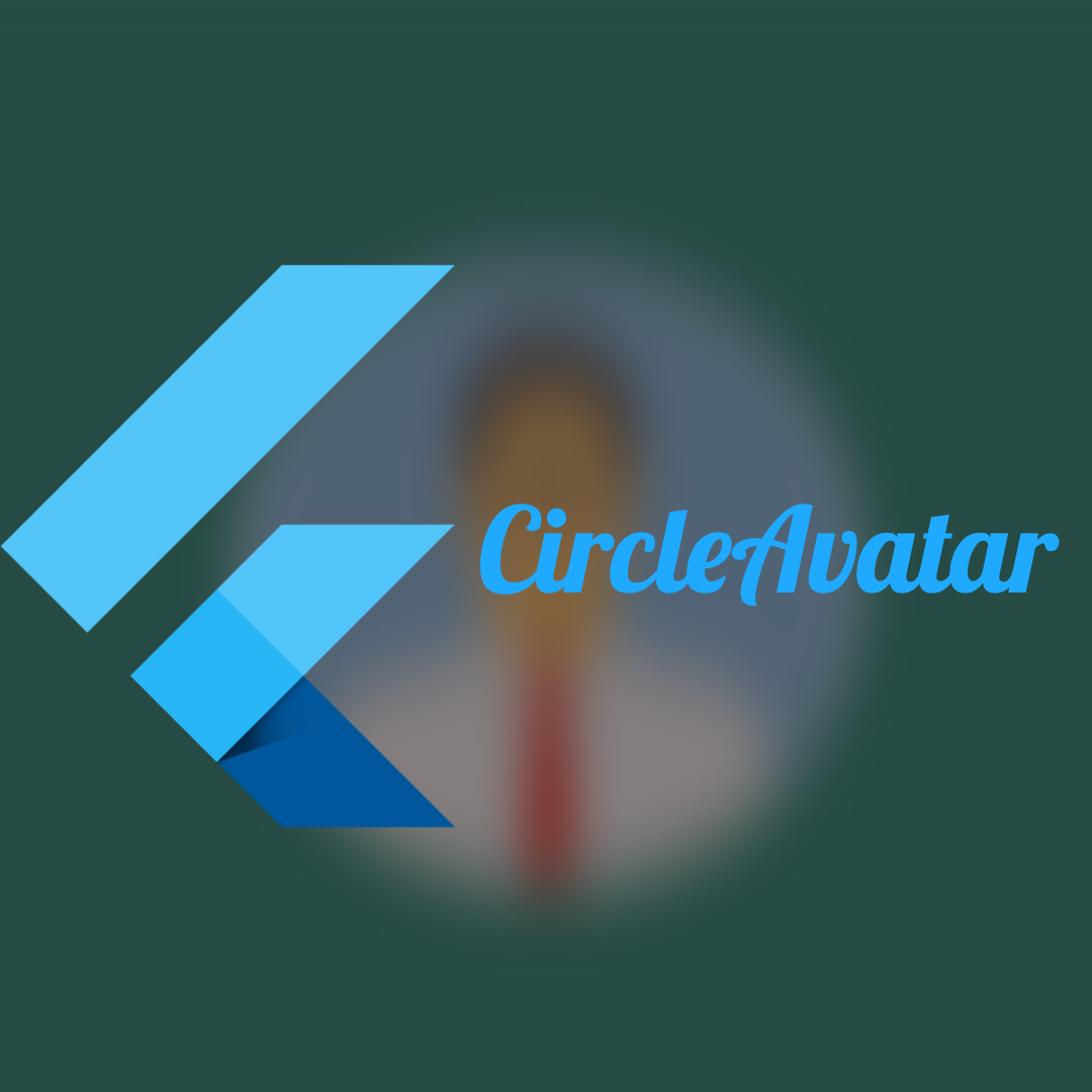 Widget Günlükleri 3 – CircleAvatar