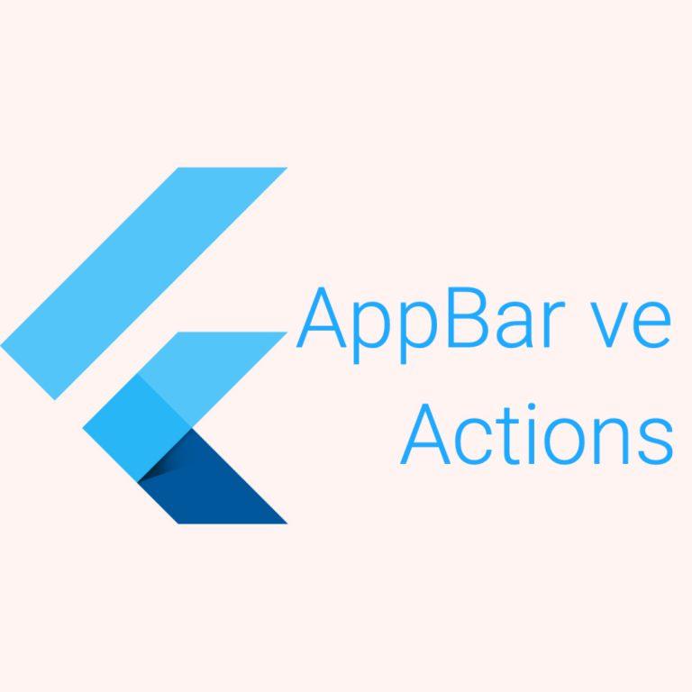 Widget Günlükleri 5 – İleri seviye AppBar kullanımı