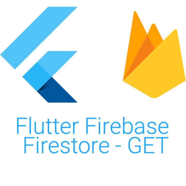 Flutter Firebase Firestore – GET