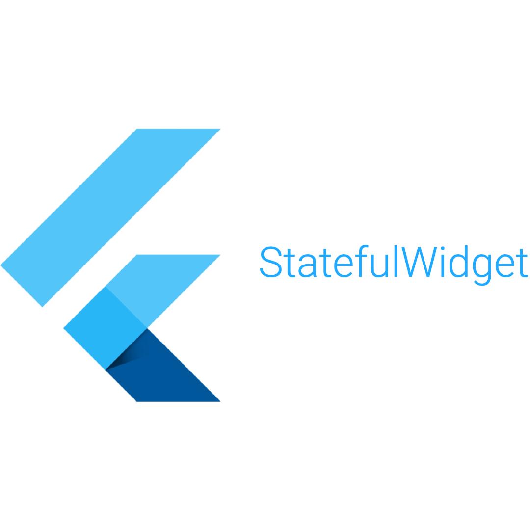 Flutter StatefulWidget nedir?